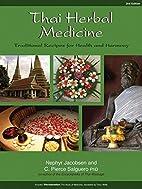 Thai Herbal Medicine: Traditional Recipes…