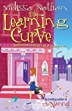 Nathan, Melissa: The Learning Curve: Sometimes we've all got a bit of learning to do...