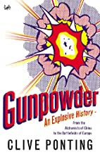 Gunpowder by Clive Ponting