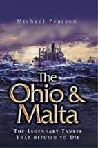 The Ohio and Malta: The Legendary Tanker…