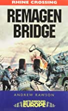 REMAGEN BRIDGE: 9th Armored Division by…