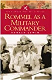 Lewin, Ronald: Rommel As a Military Commander