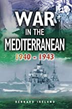 The War in the Mediterranean 1940-1943 by…