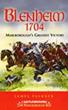 Blenheim 1704 (Battle Story) by James…