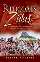 REDCOATS AND ZULUS: Thrilling Tales from the…