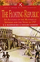 The Floating Republic by G. E. Manwaring