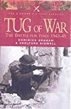 Bidwell, Shelford: Tug Of War: The Battle For Italy 1943 - 1945