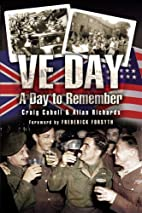 VE Day A Day to Remember by Craig Cabell