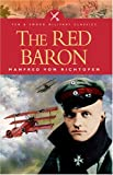 Von Richthofen, Manfred: The Red Baron