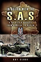 In Action With the Sas: A Soldiers Odyssey…