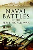 Bennett, Geoffrey: Naval Battles of the First World War