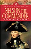 Bennett, Geoffrey: Nelson the Commander