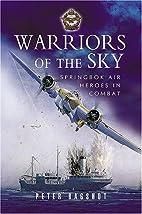 Warriors of the sky : Springbok air heroes…