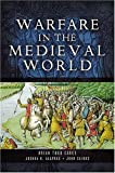 Cairns, John: Warfare in the Medieval World