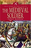 Norman, A. Vesey B.: The Medieval Soldier