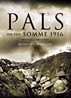 Pals on the Somme 1916 by Roni Wilkinson