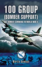 100 GROUP (BOMBER SUPPORT): RAF Bomber…