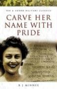 Carve Her Name with Pride: Violette Szabo by…