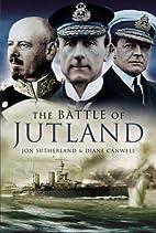 The Battle of Jutland by Jon Sutherland