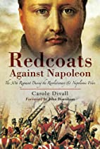 REDCOATS AGAINST NAPOLEON: The 30th Regiment…