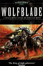 Wolfblade by William King