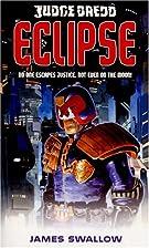 Eclipse (Judge Dredd) (Pt.4) by James…