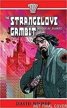 Nikolai Dante #1: The Strangelove Gambit by…