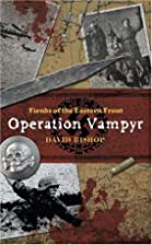 Fiends of the Eastern Front 1: Operation…