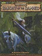 Barony of the Damned by Ben Counter
