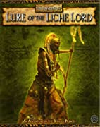Lure of the Liche Lord by Aaron Rosenberg