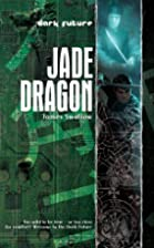 Jade Dragon by James Swallow