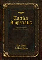 Tactica Imperialis: A History of the Later…
