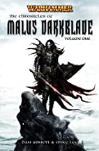 The Chronicles of Malus Darkblade: Volume…