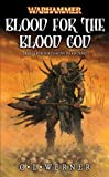 Werner, C. L.: Blood for the Blood God (Warhammer Novels)