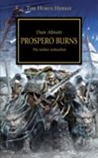 Prospero Burns: The Wolves unleashed by Dan…