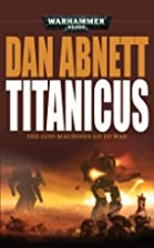 Titanicus : the god-machines go to war by…