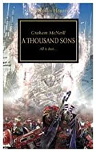 A Thousand Sons (The Horus Heresy) by Graham…