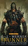 Werner, C. L.: Brunner the Bounty Hunter