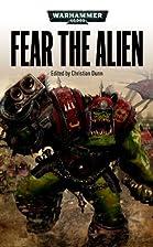 Fear the Alien by Christian Dunn