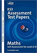KS3 Assessment Test Papers - Maths 6-8 by…
