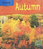 Autumn (Read and Learn: Seasons) by Monica…