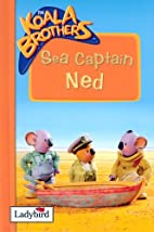 Sea Captain Ned by Cole Stephen