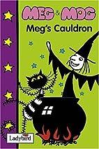 Meg's Cauldron by Helen Nicoll