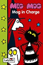 Mog in Charge by Helen Nicoll