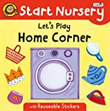 Joyce, Melanie: Let's Play Home Corner: Start Nursery