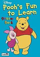 Pooh's Fun to Learn Sticker Book (Fun to…