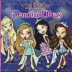 Dancin' Divas (Lil' Bratz) by Alison…