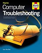 Computer Troubleshooting Manual by Kyle…