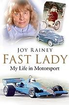 Fast Lady: My Life in Motorsport by Joy…