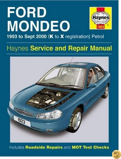 TFord Mondeo Petrol (93 - Sept 00) K To X (Haynes Service and Repair Manuals)